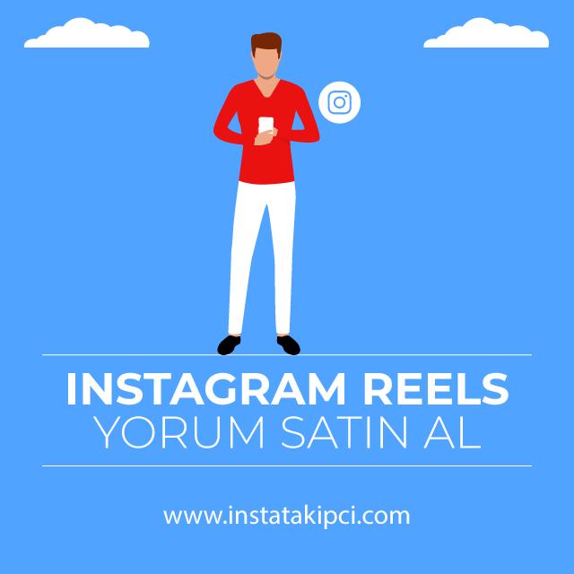 instagram reels yorum satin al
