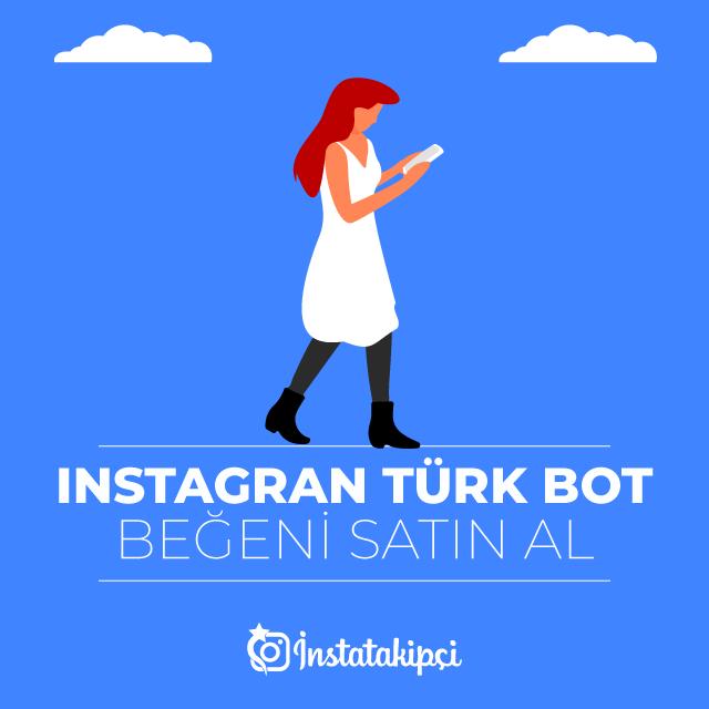 instagram türk bot beğeni al
