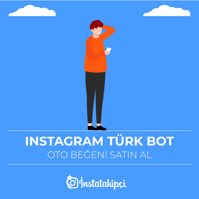 instagram türk bot oto beğeni
