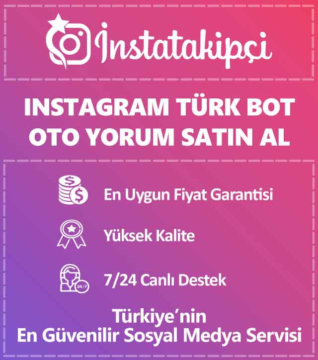 Instagram türk bot oto yorum satın al