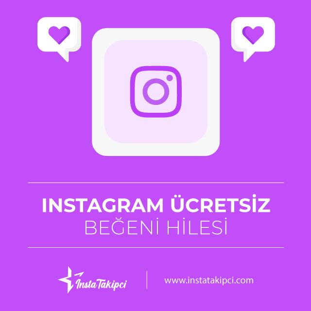 instagram ücretsiz beğeni hilesi