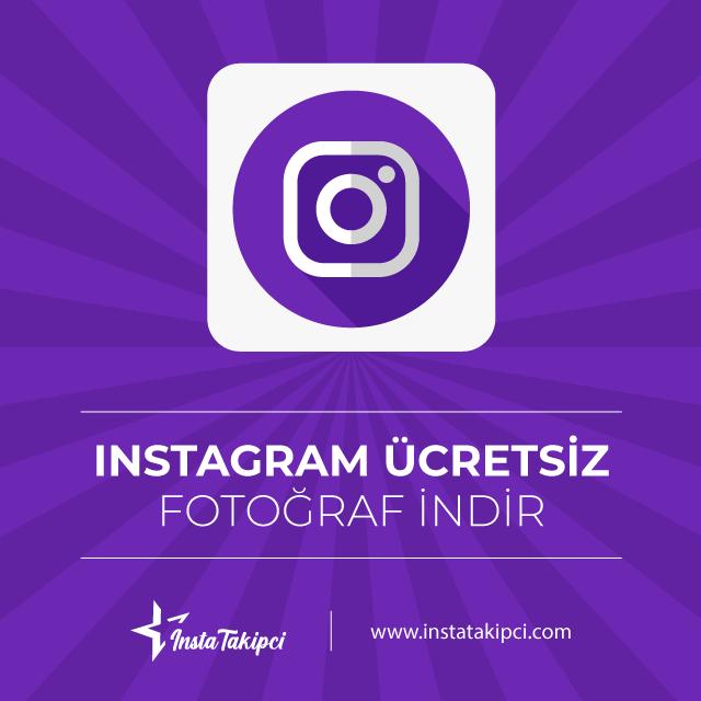 ücretsiz instagram fotoğraf indir