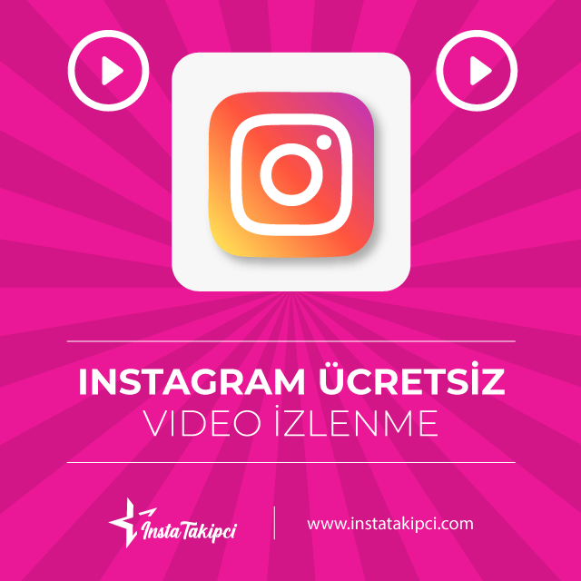 instagram ücretsiz izlenme arttırma