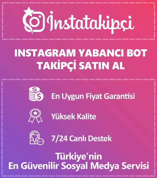 Instagram yabancı bot takipçi