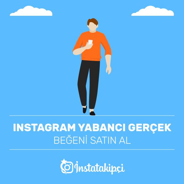 instagram yabancı gerçek beğeni