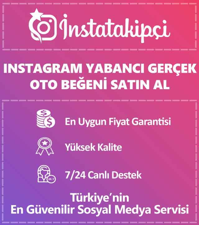 instagram yabancı gerçek oto beğeni