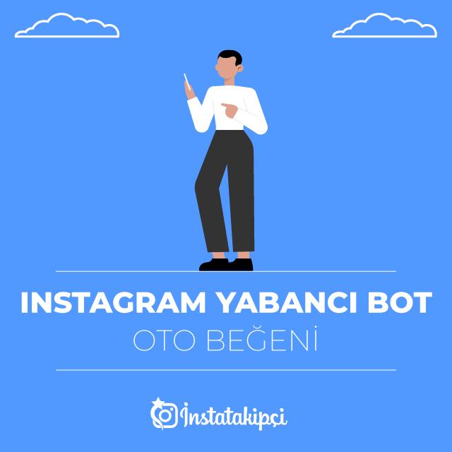 instagram bot oto beğeni al