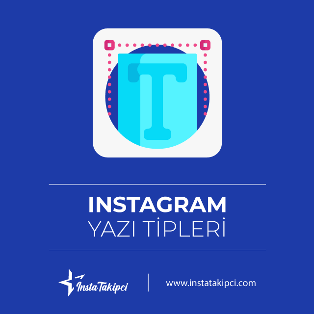 Instagram havalı yazı tiplerini biyografilerde kullanmak