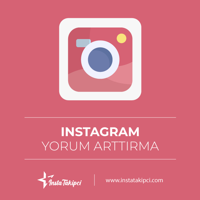 instagram yorum arttırma