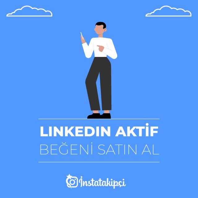 Linkedin Aktif Beğeni Satın Al