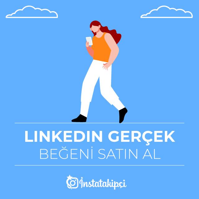 Linkedin Gerçek Beğeni Satın Al
