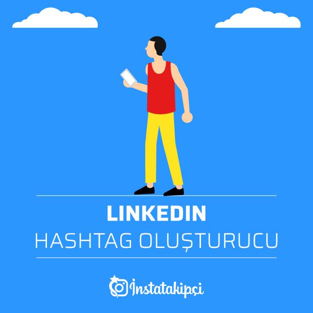 Linkedin Hashtag Oluşturucu