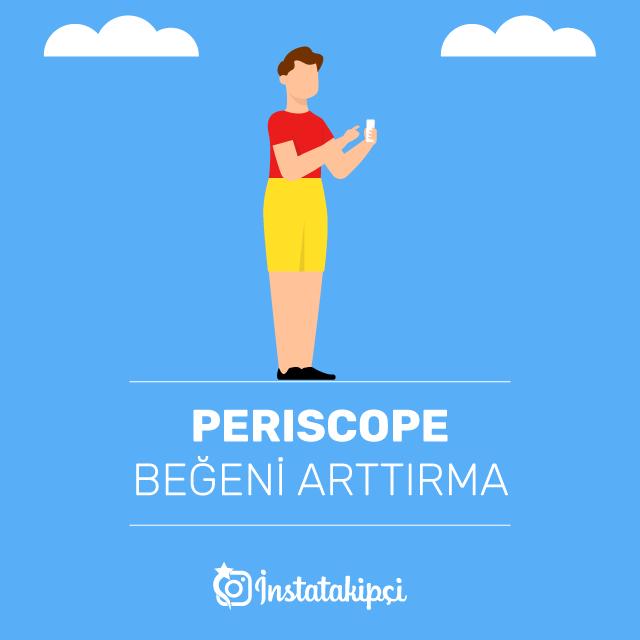 Periscope Beğeni Arttırma