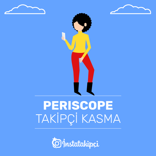 Periscope Takipçi Kasma
