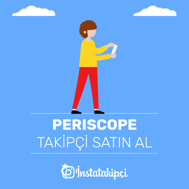 Periscope Takipçi Satın Al