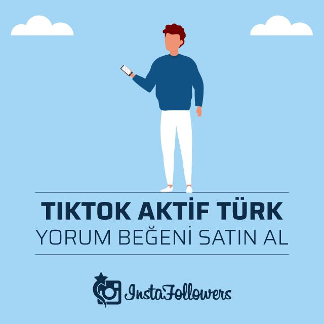 Tiktok Aktif Türk Yorum Beğeni Satın Al