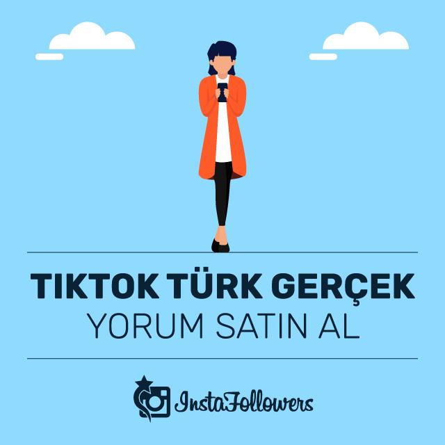Tiktok Türk Gerçek Yorum Satın Al