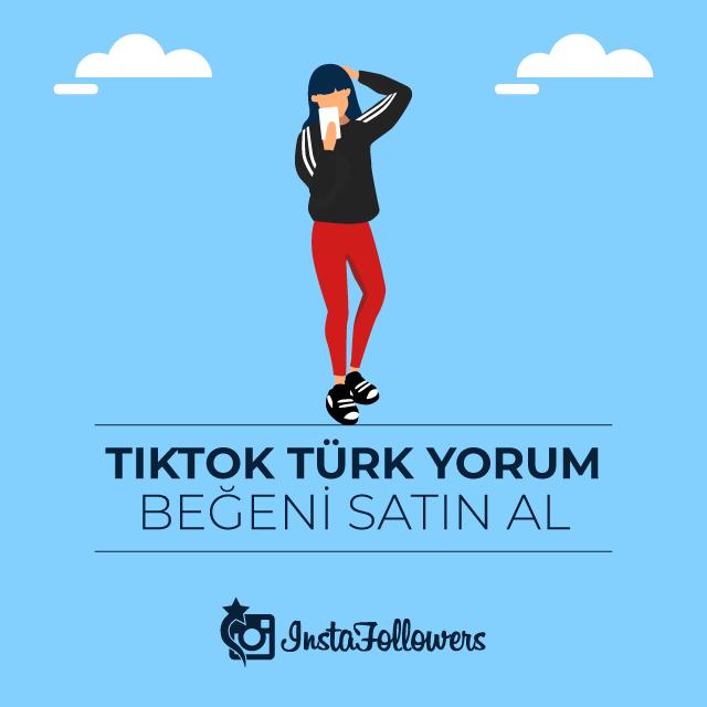 Tiktok Türk Yorum Beğeni Satın Al