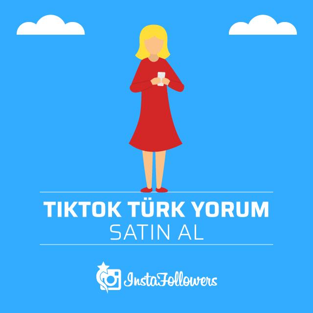 Tiktok Türk Yorum Satın Al