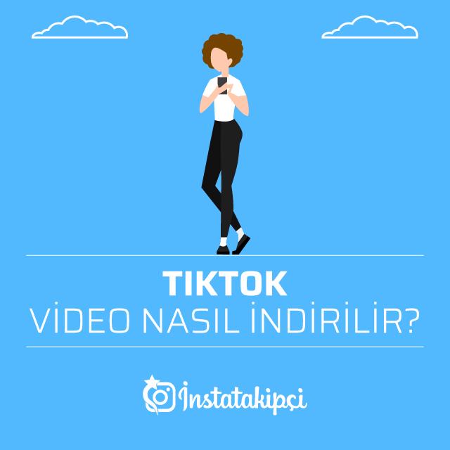 TikTok video nasıl indirilir