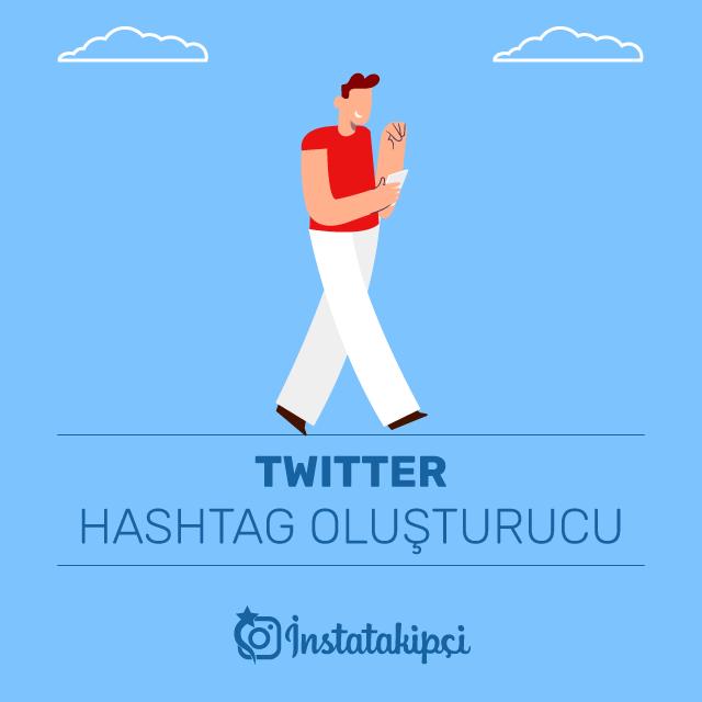 Twitter Hashtag Oluşturucu