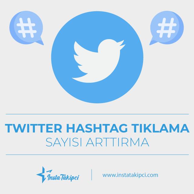 Twitter Hashtag Tıklanma Sayılarınızı Yükseltin ve Keşfette Yer Edinin!