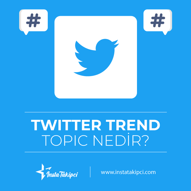 Twitter Trend Topic nedir