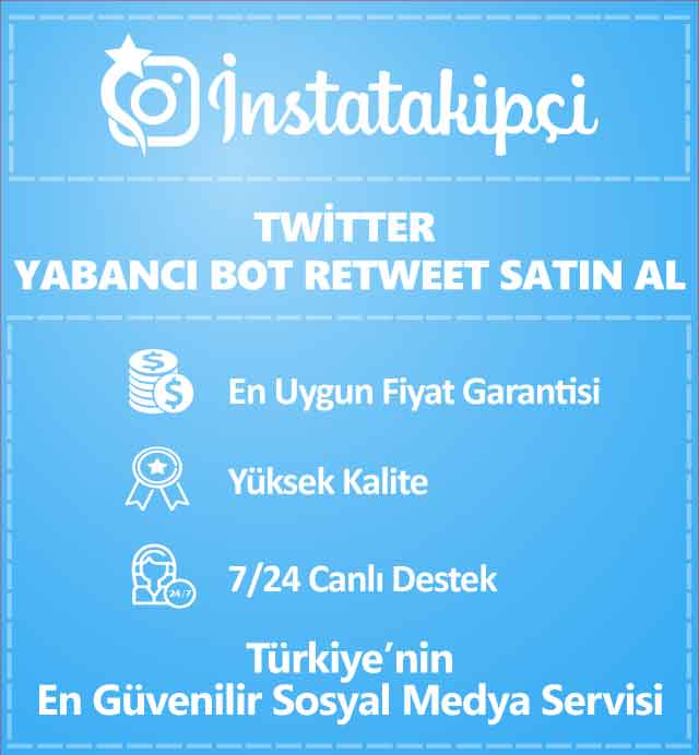 Twitter Yabancı Bot Retweet Satın Al