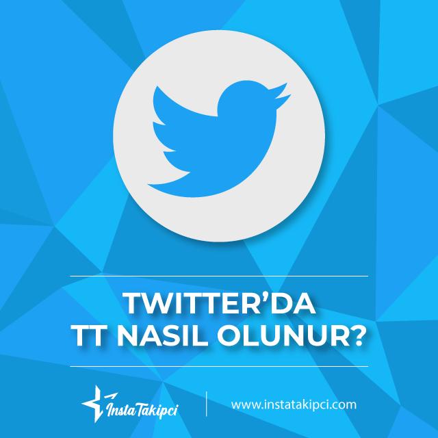 Twitter tt olmak