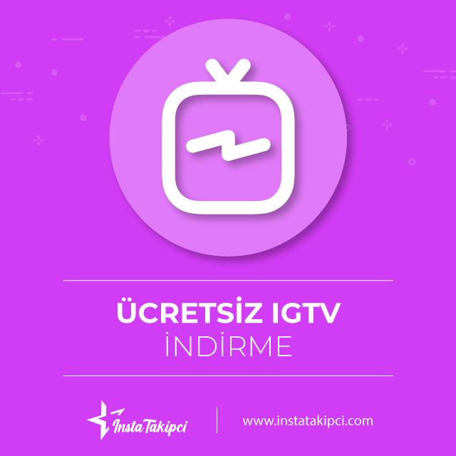 IGTV videolarını ücretsiz kaydet