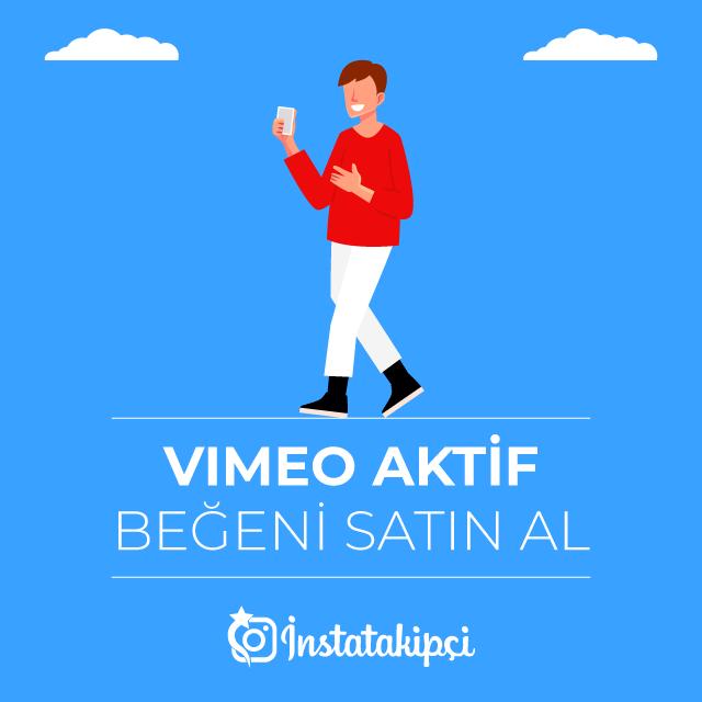 Vimeo Aktif Aktif Beğeni Satın Al
