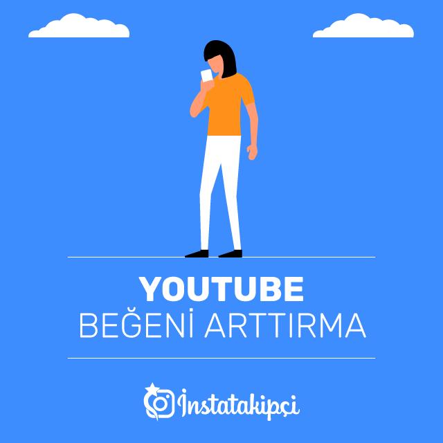 Youtube Beğeni Arttırma