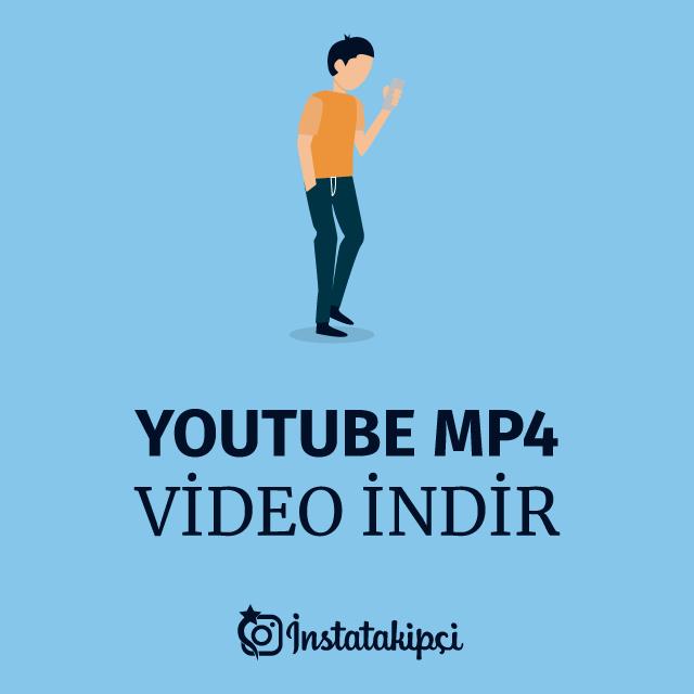 youtube mp4 video indir