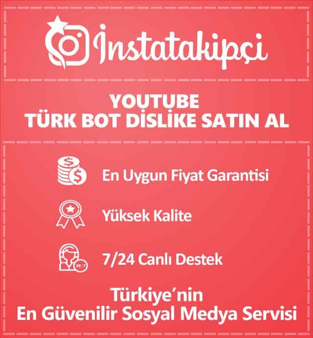 Youtube Türk Bot Dislike Satın Al