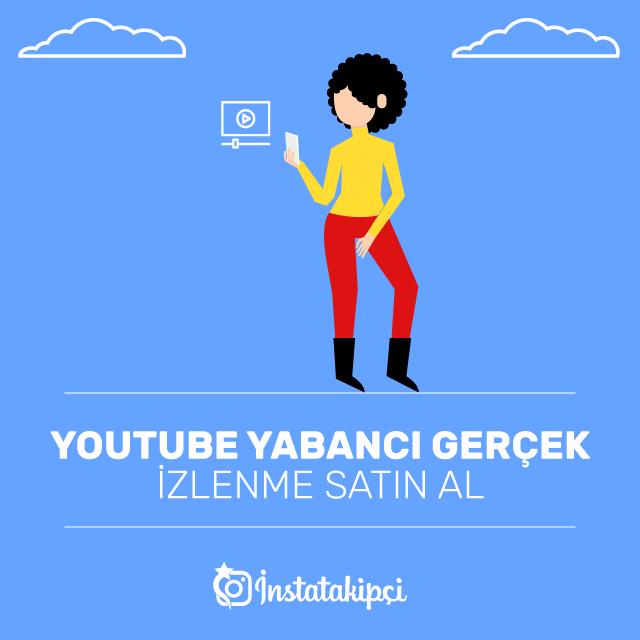 Youtube Yabancı Gerçek İzlenme Al