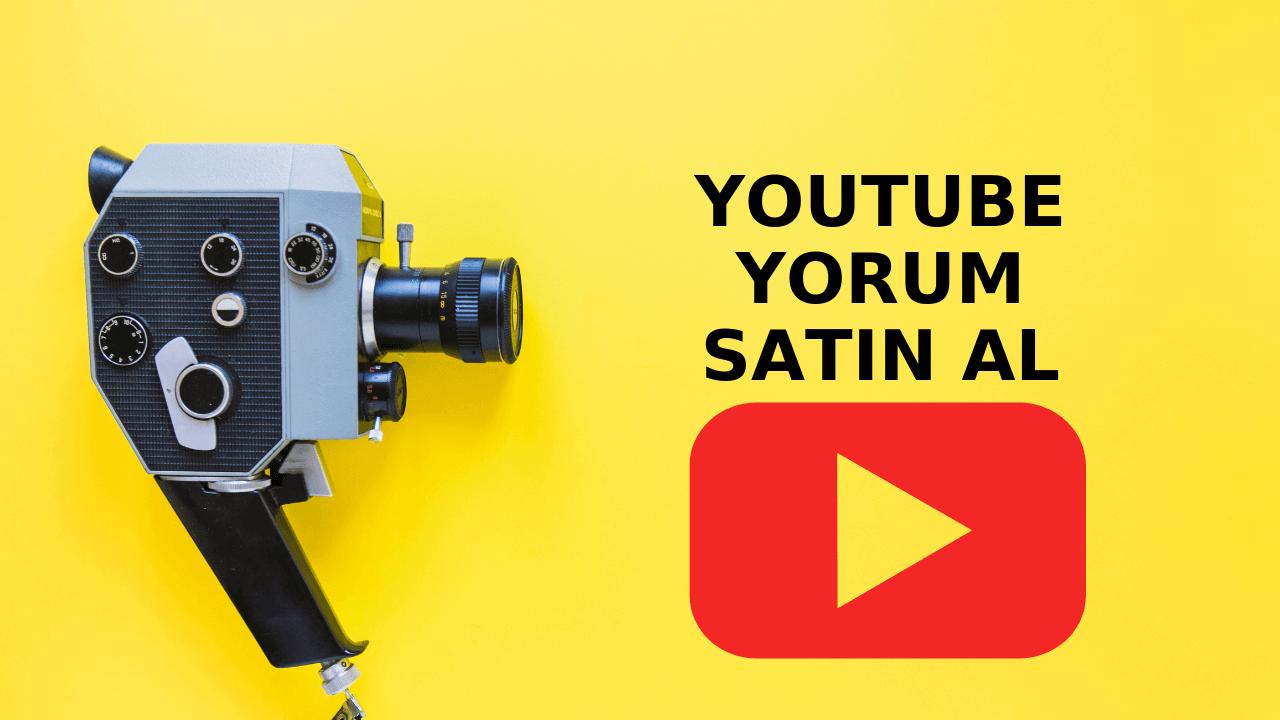 Youtube Yorum Satın Al